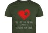 Yes i do love my dog as much as you love your child shirt