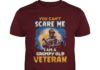 You can't scare me I am a grumpy old veteran Halloween shirt