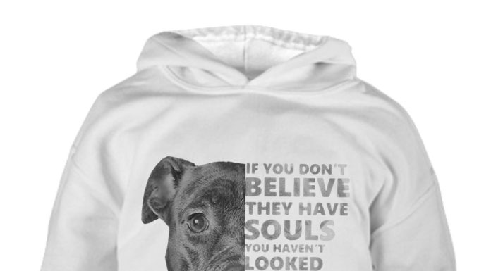 Dod if you don't believe they have souls you haven't looked into their eyes long enough shirt