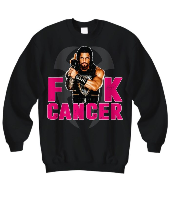 Roman Reigns Fuck cancer