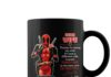 Deadpool Dear wife thanks for being my wife mug