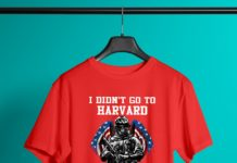I didn't go to harvard I went to FT benning shirt