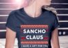 Sancho Claus I Have A Christmas Gift For You Ugly Sweater