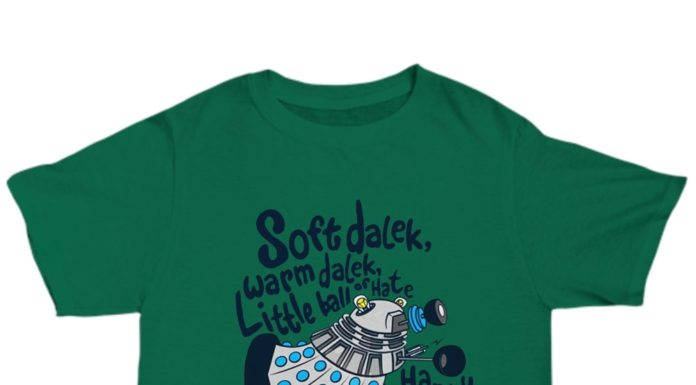 Soft Dalek Warm Dalek Little Ball Of Hate Happy Dalek shirt