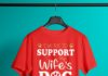 I work to support my wife's dog addiction shirt