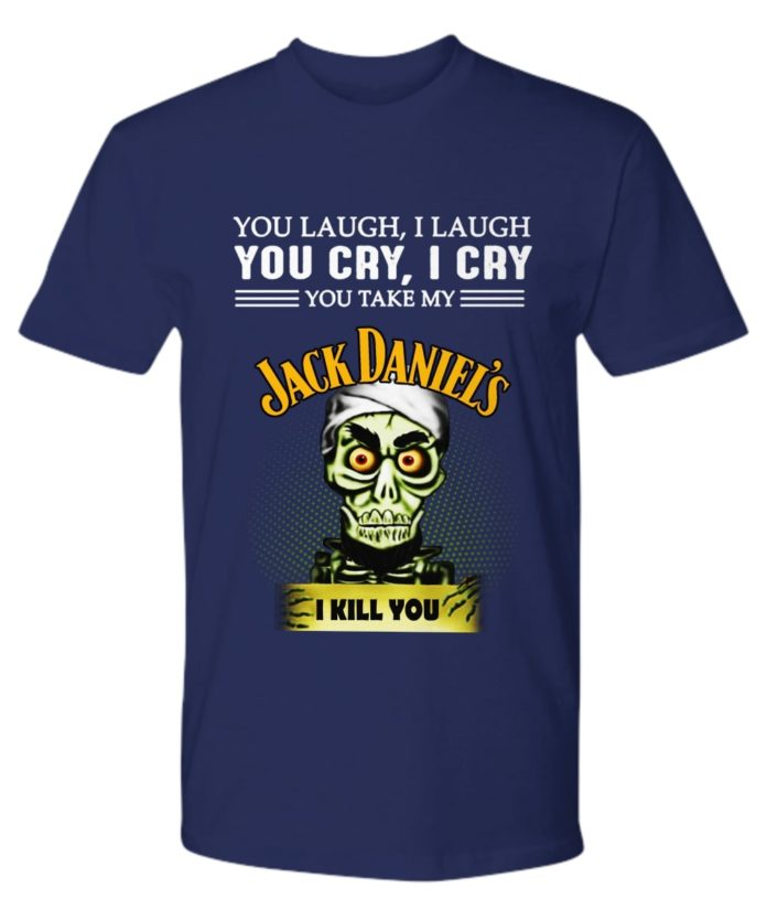 Achmed Jack Daniel's You Laugh I Laugh You Cry I Cry You Take My Coffee mug shirt