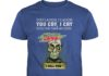 Achmed Mountain Dew You Laugh I Laugh You Cry I Cry You Take My Coffee shirt