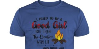 I tried to be a good girl but then the bonfire was lit and there was Captain Morgan shirt