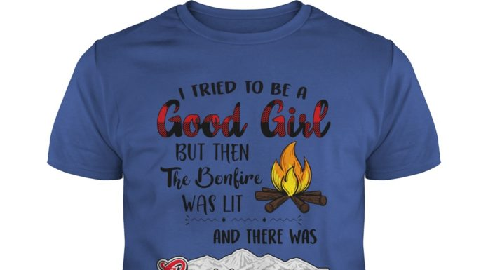 I tried to be a good girl but then the bonfire was lit and there was Coors Light shirt