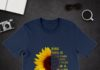 Sunflower rose goes in glass vases perfect bodies perfect faces shirt