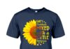 Sunflower she's sunshine mixed with a little hurricane shirt