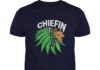 Chiefin Indian Weed Smoking shirt