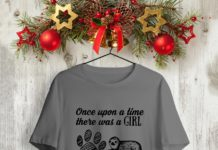 Once Upon A Time There Was A Girl Who Really Loved Dogs and Sloths It Was Me The End shirt