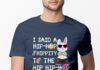 I Said A Hip Hop The Hippity to The Hip Hip Hop shirt