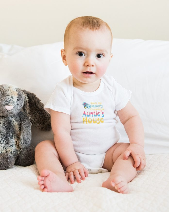 Pack My Diapers I'm Going To Auntie's House baby onesie, shirt and youth tee