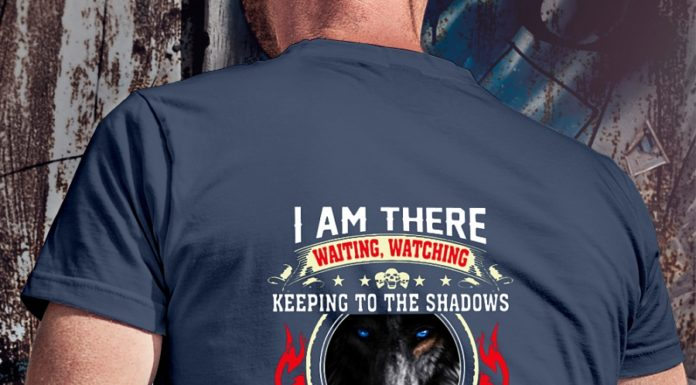 Wolf I Am There Waiting Watching Keeping To The Shadows shirtWolf I Am There Waiting Watching Keeping To The Shadows shirt