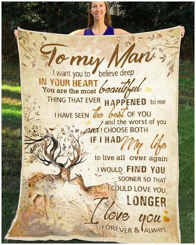 Deer to my man I want you to believe deep in your heart blanket