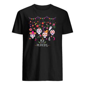 Dia de los muertos funny day of the dead hanging skulls shirt