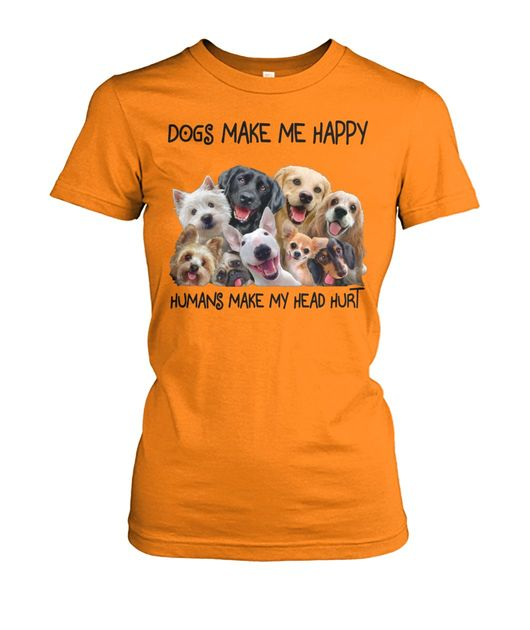 Dogs and tacos make me happy humans make my head hurt dog lover shirt