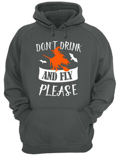Don't drink and fly please halloween shirt