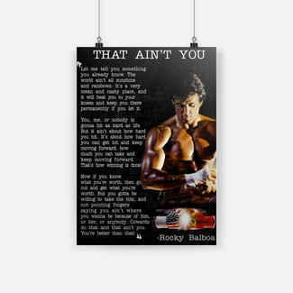 Get motivation that ain't you rocky balboa poster