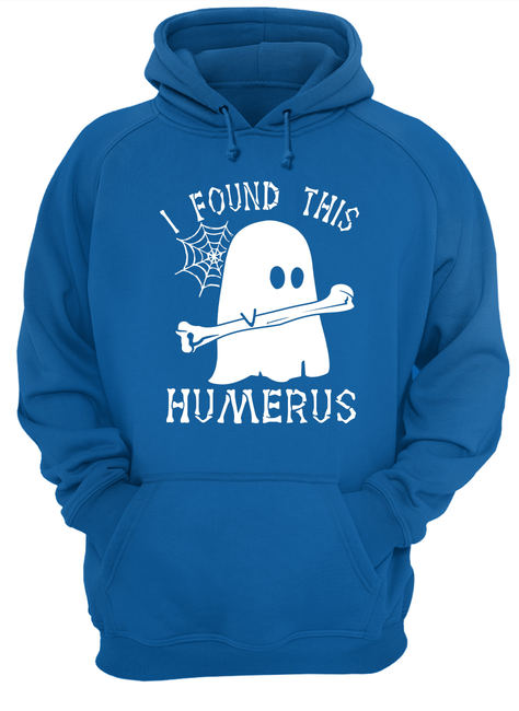 Halloween boo I found this humerus shirt