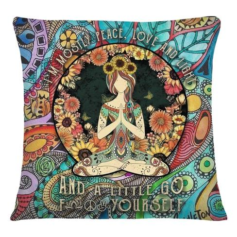 I'm mostly peace love and light and a little go fuck yourself yoga cushion cover