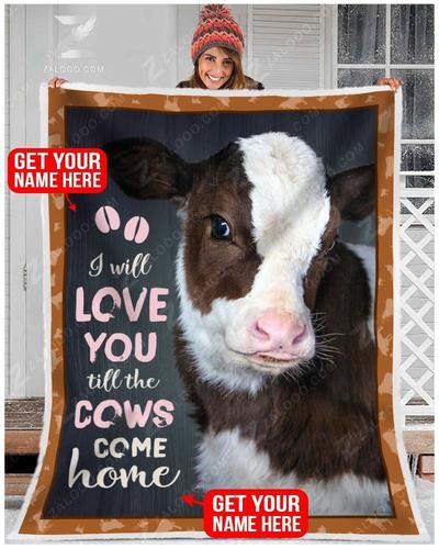 I will love you till the cows come home blanket