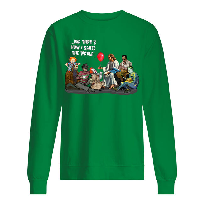 Jesus and horror movie characters and that's how I saved the world shirt