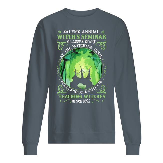 Salem annual witch seminar classes start at the witching hour spells hexes potions teaching witches sine 1692 shirt