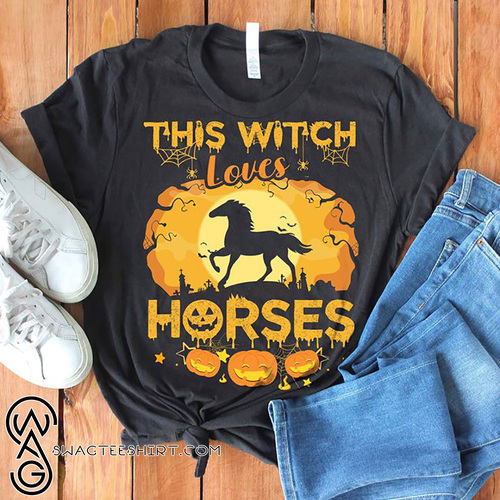 This witch loves horses halloween shirt