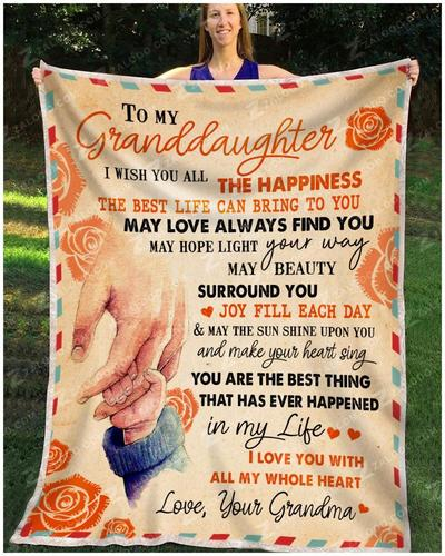 To my granddaughter I wish you all the happiness blanket