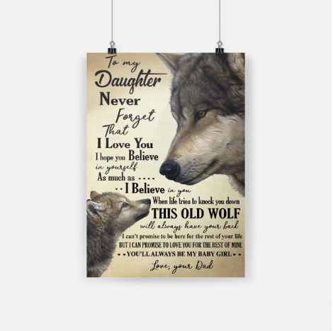 Wolf to my daughter never forget that I love you poster