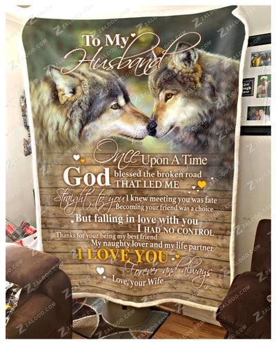 Wolf to my husband once upon a time god blessed the broken road blanket
