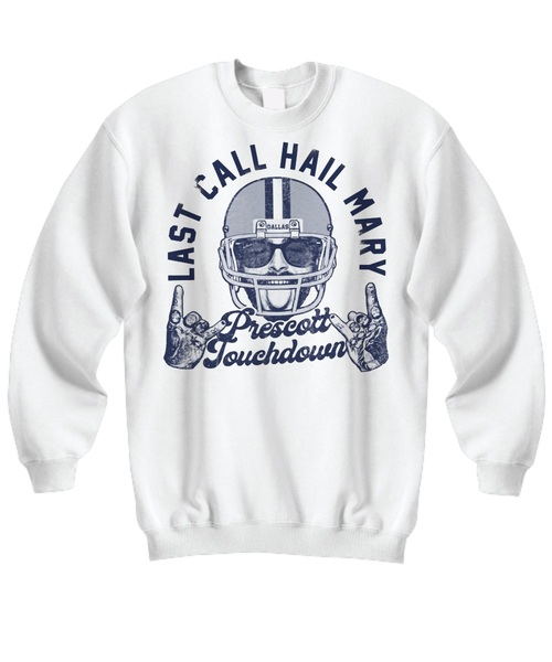 Post malone last call hail mary prescott touchdown shirt