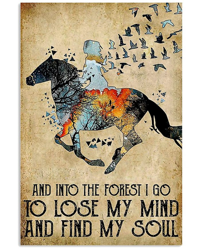 And-Into-The-Forest-I-Lose-My-Mind-And-Find-My-Soul-Poster
