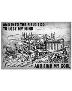 And-into-the-field-i-go-to-lose-my-mind-and-find-my-soul-poster