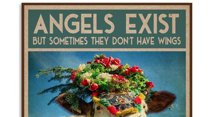 Angels-exist-but-sometimes-they-dont-have-wings-and-are-called-cows-poster