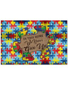 Autism-In-this-house-we-never-give-up-doormat