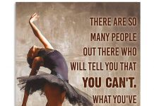 Ballet-Dancer-There-are-so-many-people-out-there-Who-will-tell-you-that-you-cant-poster