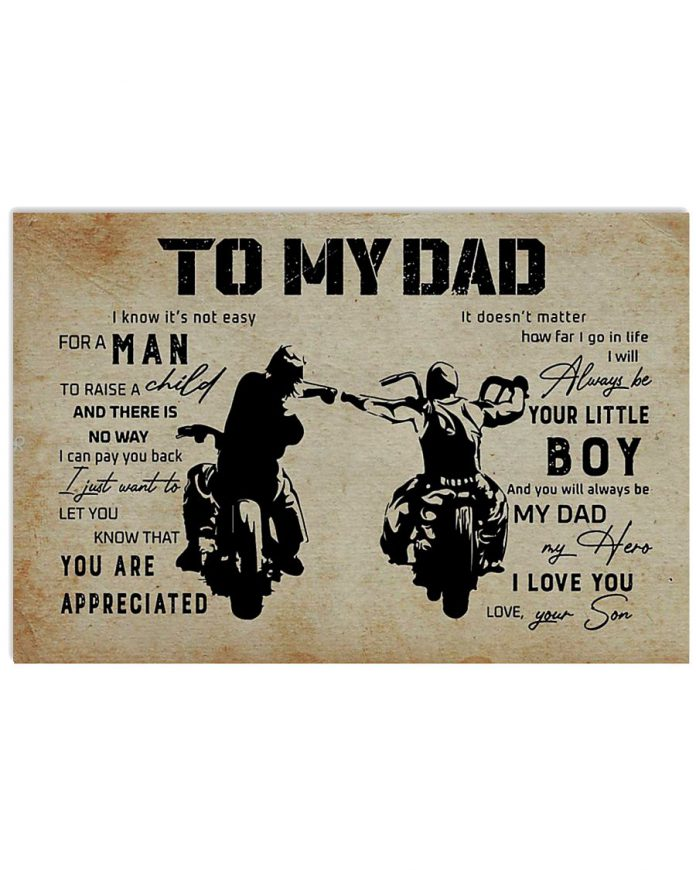 Biker-To-my-dad-I-know-Its-not-easy-for-a-man-to-raise-a-child-poster