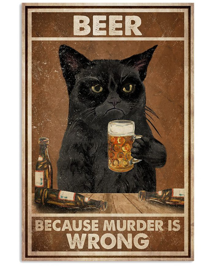 Black-Cat-Beer-Because-Murder-Is-Wrong-Poster-1