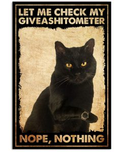 Black-Cat-Let-Me-Check-My-Giveashitometer-Nope-Nothing-Poster