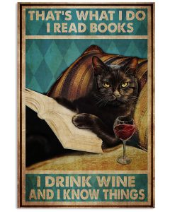 Black-Cat-Thats-what-I-do-I-read-books-I-drink-wine-and-I-know-things-poster