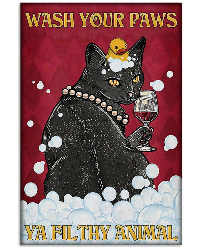 Black-Cat-Wash-Your-Paws-Ya-Filthy-Animal-Poster