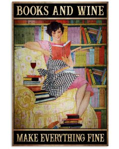 Books-and-wine-make-everything-fine-poster