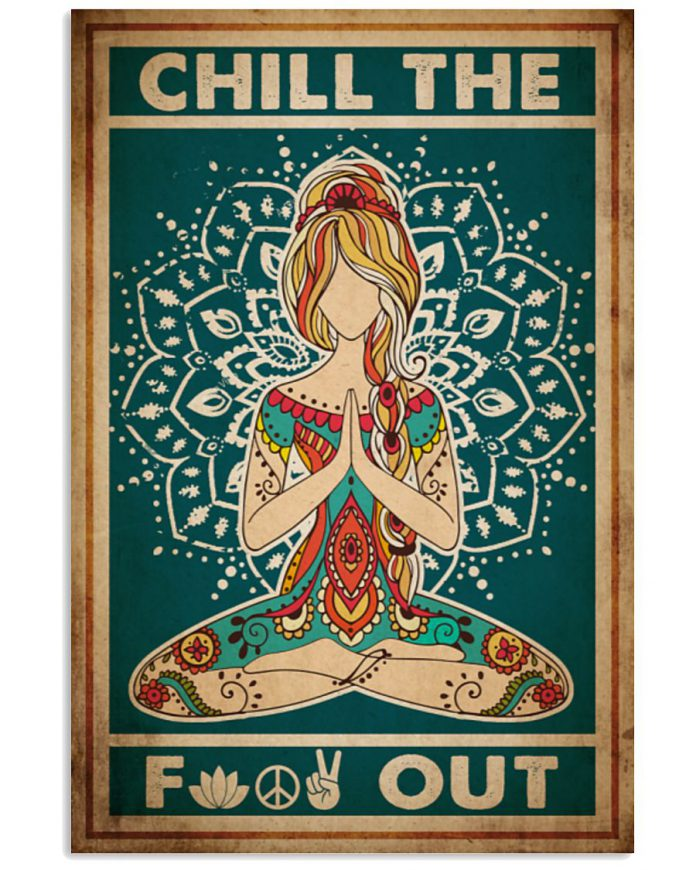 Chill-The-Fuck-Out-Yoga-Girl-Poster