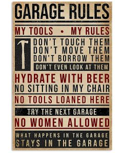Garage-Rules-My-Tools-My-Rules-Poster