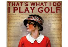 Girl-Thats-what-I-do-I-play-golf-I-drink-and-I-know-things-poster