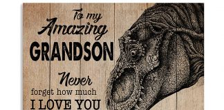 Grandma-To-my-amazing-son-never-forget-how-much-I-love-you-Dinosaurs-poster